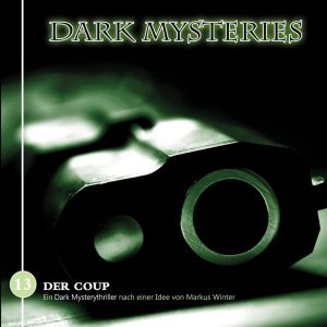 Dark Mysteries #13 – Der Coup