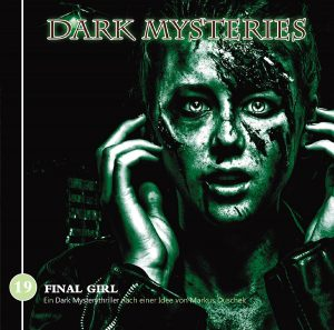 Dark Mysteries #19 – Final Girl