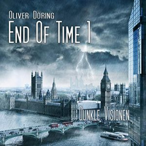 End of Time #1 – Dunkle Visionen