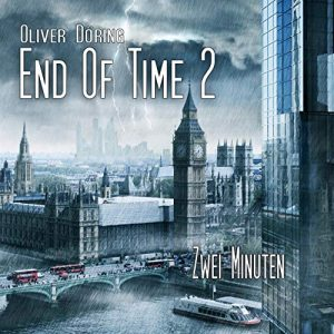 End of Time #2 – Zwei Minuten