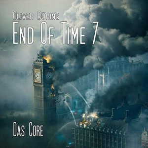 End of Time #7 – Das Core