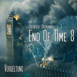 End of Time #8 – Vergeltung