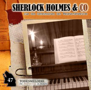 Sherlock Holmes & Co. #47 - Todesmelodie