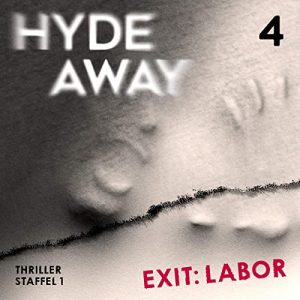 Hyde Away #4 – Exit: Labor