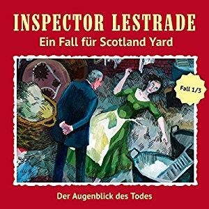 Inspector Lestrade: Ein Fall für Scotland Yard