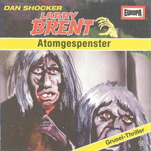 Larry Brent #12 – Atomgespenster