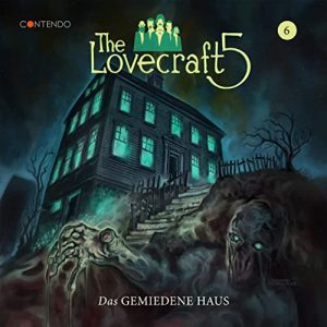The Lovecraft 5 #6 - Das gemiedene Haus