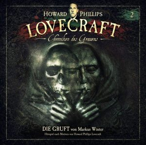 H.P. Lovecraft - Chroniken des Grauens #2 - Die Gruft