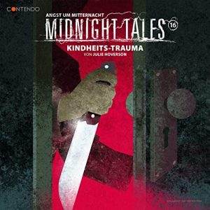 Midnight Tales #16 – Kindheits-Trauma