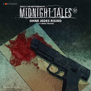 Midnight Tales #37 – Ohne jedes Risiko
