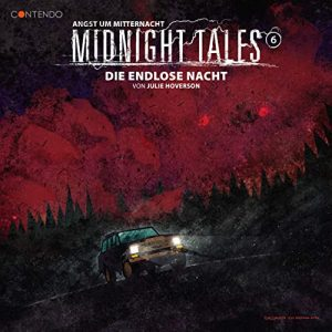 Midnight Tales #6 – Die endlose Nacht
