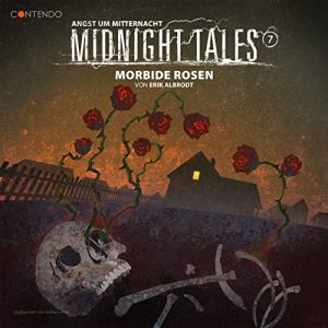 Midnight Tales #7 – Morbide Rosen