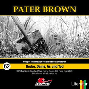 Pater Brown #62 – Grube, Dame, As und Tod