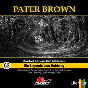 Pater Brown #63 - Die Legende vom Hohlweg