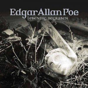 Edgar Allan Poe – Das Hörspiel #8 – Lebendig begraben