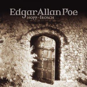 Edgar Allan Poe – Das Hörspiel #9 – Hopp-Frosch