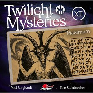 Twilight Mysteries (Neue Folgen) #12 – Maximum