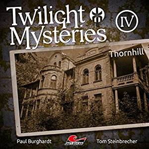 Twilight Mysteries (Neue Folgen) #4 – Thornhill