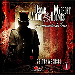 Oscar Wilde & Mycroft Holmes - Sonderermittler der Krone